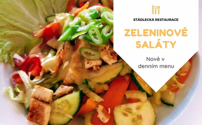 Zeleninové saláty nově ve Stádlecké restauraci